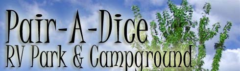 Pair A Dice RV Park and Campground